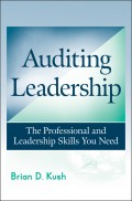 Auditing Leadership. The Professional and Leadership Skills You Need
