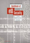 Handbook of eID Security. Concepts, Practical Experiences, Technologies
