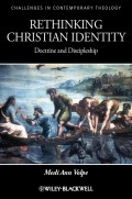 Rethinking Christian Identity. Doctrine and Discipleship