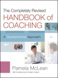 The Completely Revised Handbook of Coaching. A Developmental Approach