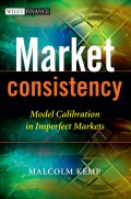 Market Consistency. Model Calibration in Imperfect Markets