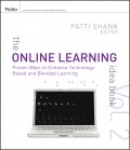 The Online Learning Idea Book. Proven Ways to Enhance Technology-Based and Blended Learning