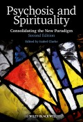 Psychosis and Spirituality. Consolidating the New Paradigm