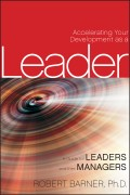 Accelerating Your Development as a Leader. A Guide for Leaders and their Managers