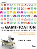 The Gamification of Learning and Instruction. Game-based Methods and Strategies for Training and Education