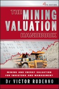 The Mining Valuation Handbook. Mining and Energy Valuation for Investors and Management