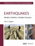 Earthquakes. Models, Statistics, Testable Forecasts
