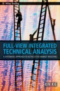 Full View Integrated Technical Analysis. A Systematic Approach to Active Stock Market Investing