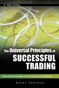 The Universal Principles of Successful Trading. Essential Knowledge for All Traders in All Markets