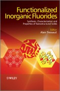 Functionalized Inorganic Fluorides. Synthesis, Characterization and Properties of Nanostructured Solids