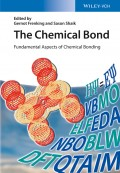 The Chemical Bond. Fundamental Aspects of Chemical Bonding