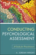 Conducting Psychological Assessment. A Guide for Practitioners