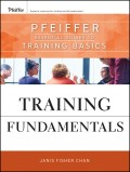 Training Fundamentals. Pfeiffer Essential Guides to Training Basics