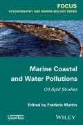 Marine Coastal and Water Pollutions. Oil Spill Studies