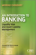 An Introduction to Banking. Liquidity Risk and Asset-Liability Management