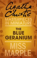 The Blue Geranium: A Miss Marple Short Story