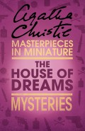 The House of Dreams: An Agatha Christie Short Story