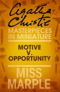 Motive v. Opportunity: A Miss Marple Short Story