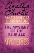 The Mystery of the Blue Jar: An Agatha Christie Short Story