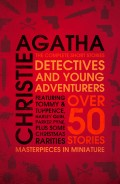 Detectives and Young Adventurers: The Complete Short Stories