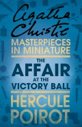 The Affair at the Victory Ball: A Hercule Poirot Short Story
