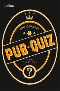 Collins Pub Quiz: 10,000 easy, medium and difficult questions