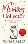 The Memory Collector: The emotional and uplifting new novel from the bestselling author of The Other Us