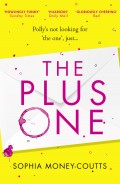The Plus One: escape with the hottest, laugh-out-loud debut of summer 2018!