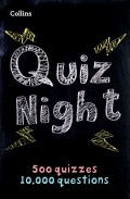 Collins Quiz Night: 10,000 original questions in 500 quizzes