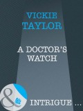 A Doctor's Watch