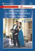 The Prince's Cowboy Double