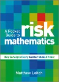 A Pocket Guide to Risk Mathematics. Key Concepts Every Auditor Should Know