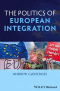 Politics of European Integration. Political Union or a House Divided?