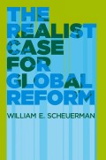 The Realist Case for Global Reform