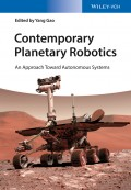 Contemporary Planetary Robotics. An Approach Toward Autonomous Systems