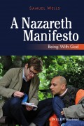 A Nazareth Manifesto. Being with God
