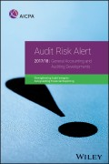 Audit Risk Alert. General Accounting and Auditing Developments, 2017/18