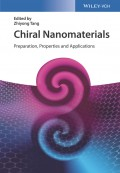 Chiral Nanomaterials. Preparation, Properties and Applications