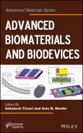 Advanced Biomaterials and Biodevices