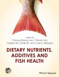 Dietary Nutrients, Additives and Fish Health