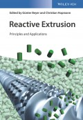Reactive Extrusion. Principles and Applications