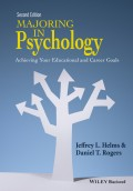 Majoring in Psychology. Achieving Your Educational and Career Goals