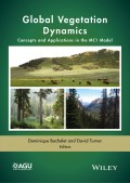 Global Vegetation Dynamics. Concepts and Applications in the MC1 Model