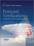 Forecast Verification. A Practitioner's Guide in Atmospheric Science