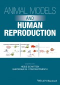 Animal Models and Human Reproduction. Cell and Molecular Approaches with Reference to Human Reproduction