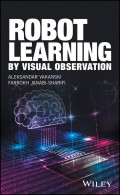 Robot Learning by Visual Observation