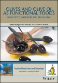 Olives and Olive Oil as Functional Foods. Bioactivity, Chemistry and Processing