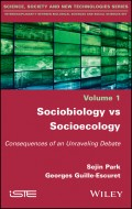 Sociobiology vs Socioecology. Consequences of an Unraveling Debate