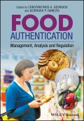 Food Authentication. Management, Analysis and Regulation