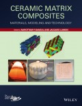 Ceramic Matrix Composites. Materials, Modeling and Technology